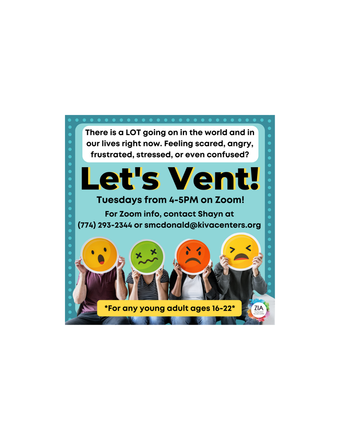 Let's Vent! Virtual Group Hosted by Zia Young Adult Access Center
